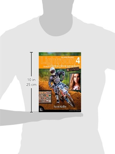 Adobe Photoshop Lightroom 4 Book for Digital Photographers, The (Voices That Matter)