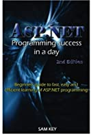 ASP.NET Programming Success in a Day, 2nd Edition Front Cover