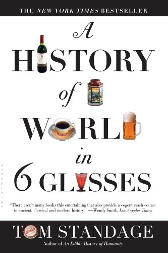 A History of the World in 6 Glasses by Tom Standage ebook deal