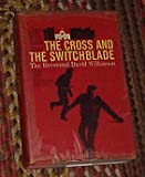 The Cross and The Switchblade by The Reverend David Wilkerson Hardback 1963