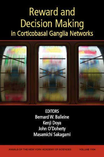 Reward and Decision Making in Corticobasal Ganglia Networks, Volume 1104