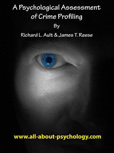 A Psychological Assessment of Crime Profiling