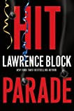 Hit Parade (John Keller Mysteries) (0060840889) by Block, Lawrence