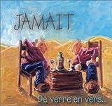 echange, troc Jamait - De verre en vers