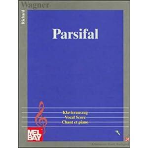 Parsifal, Klavierauszug (Chant et Piano)