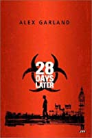 28 Days Later: Screenplay