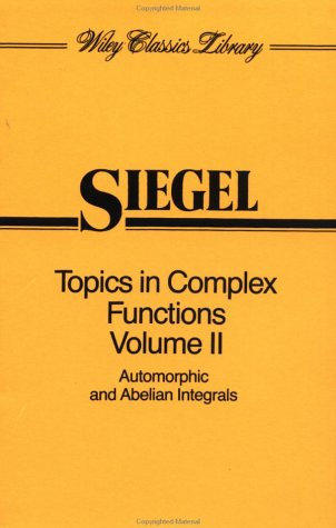 Topics in Complex Function Theory: Automorphic Functions and Abelian Integrals v. 2
