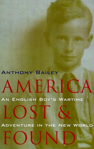 America Lost and Found, ANTHONY BAILEY