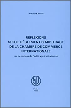 reflexions sur le reglement d 39 arbitrage de la chambre de ForChambre De Commerce Internationale Paris Arbitrage