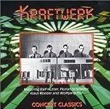 Concert Classics by Kraftwerk