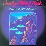 echange, troc Crosby Stills and Nash - Daylight Again
