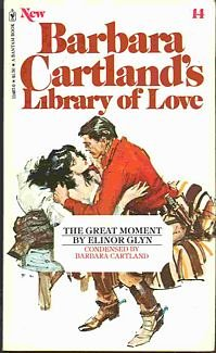 The Great Moment (Barbara Cartland's Library of Love #14), Elinor Glyn