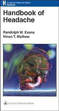Handbook of Headache by Randolph W Evans