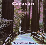 Travelling Ways: The Htd Anthology By Caravan (2002-08-06)