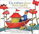 echange, troc Gilles Vigneault - Un Trésor Dans Mon Jardin : Chansons, Contes Et Contines