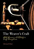 img - for The Weaver's Craft: Cloth, Commerce, and Industry in Early Pennsylvania (Early American Studies) book / textbook / text book
