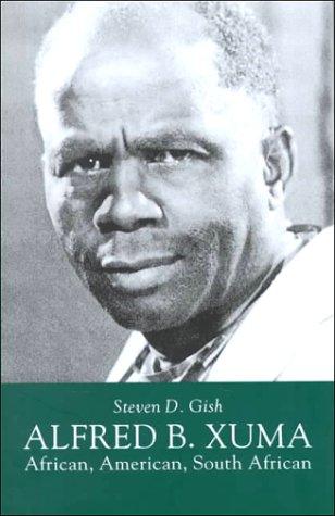 Alfred B. Xuma: African, American, South African