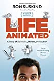 img - for Life, Animated: A Story of Sidekicks, Heroes, and Autism (ABC) book / textbook / text book