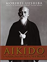 Aikido : Enseignements secrets