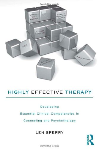 Highly Effective Therapy: Developing Essential Clinical...