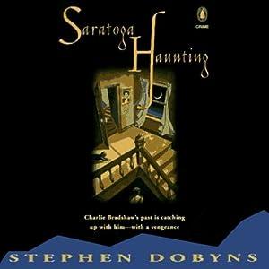 Saratoga Haunting | [Stephen Dobyns]