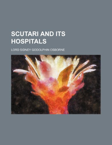 Scutari and its hospitals