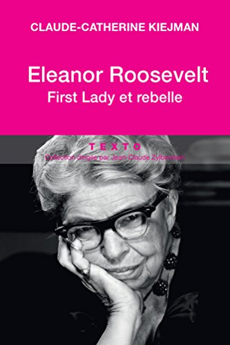 eleanor-roosevelt-first-lady-et-rebelle-biographies