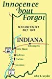 Innocence bout Forgot: Wabash Valley, 1957-1961