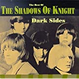 Dark Sidesby Shadows Of Knight