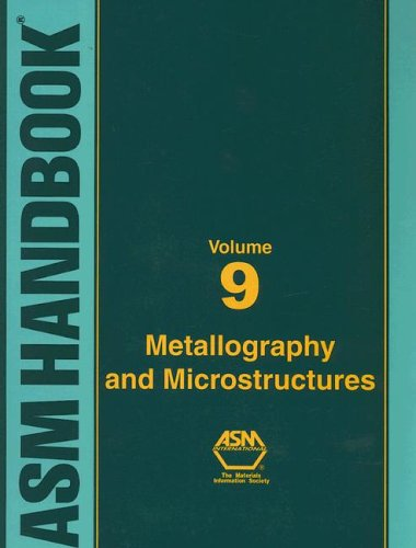 asm-handbook-volume-9-metallography-and-microstructures