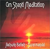 Om Shanti Meditation-Swarmandal Ashwin Batish