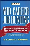 img - for Mid-Career Job Hunting: Official Handbook of the Forty Plus Club by Birsner E. Patricia (1991-09-01) Paperback book / textbook / text book