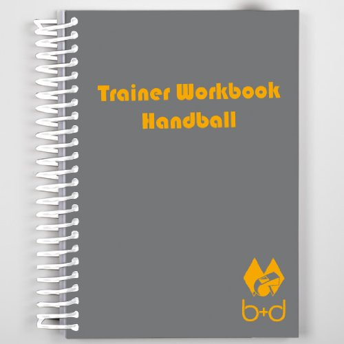 b+d Trainer-Workbook für Handball