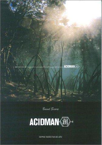 バンド・スコア ACIDMAN「創」