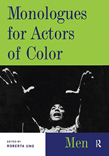 Monologues For Actors Of Color: Men (Theatre Arts (Routledge Paperback))
