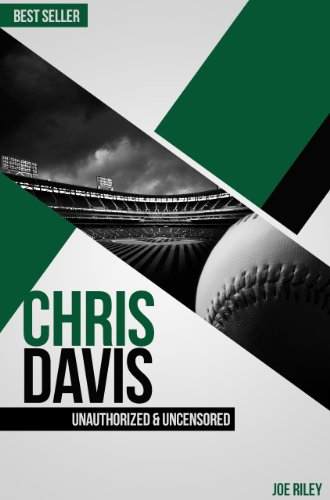 Joe Riley - Chris Davis - Baseball Unauthorized & Uncensored (All Ages Deluxe Edition with Videos)