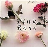 花時間?PINK ROSE