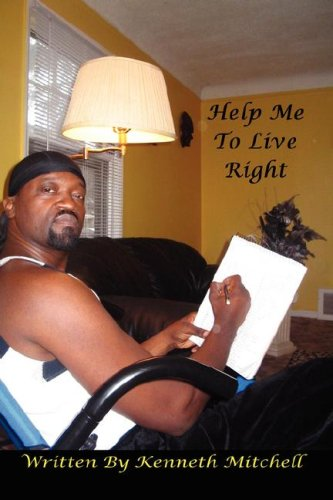 Book: Help Me To Live Right by Kenneth 'Moses' Mitchell