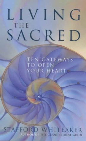 Image of Living the Sacred: Ten Gateways to Open Your Heart