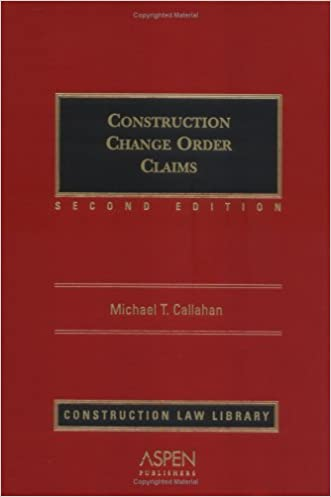 Construction Change Order Claims (Supplemented Periodically)