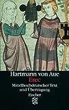 Erec: Mittelhochdeutscher Text und Übertragung