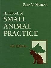 Handbook of Small Animal Practice by Morgan