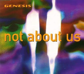 Genesis - Not About Us (Maxi) - Zortam Music