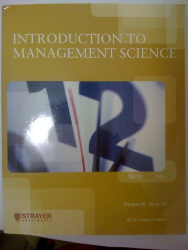 Introduction to Management Science (2011 Custom