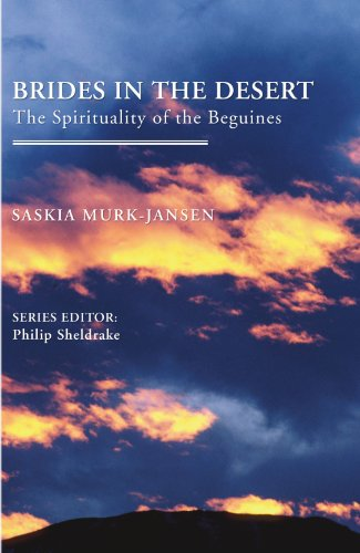 Brides in the Desert: The Spirituality of the Beguines