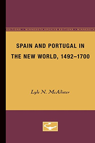 Spain and Portugal in the New World, 1492-1700 (Europe and the World in the Age of Expansion, vol. III)