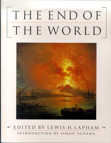 End of the World, LEWIS H. LAPHAM, SIMON SCHAMA