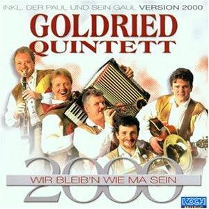 Goldried Quintett - Wir Bleib