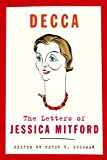 img - for Decca: The Letters of Jessica Mitford book / textbook / text book