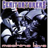 Machine Love ~ Genitorturers